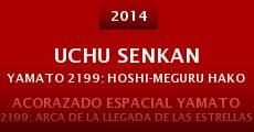 Película Uchu Senkan Yamato 2199: Hoshi-Meguru Hakobune
