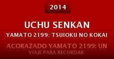 Uchu Senkan Yamato 2199: Tsuioku no Kokai (2014)