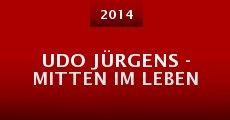 Película Udo Jürgens - Mitten im Leben