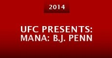 UFC Presents: Mana: B.J. Penn (2014) stream