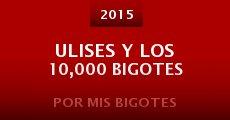 Película Ulises Y Los 10,000 Bigotes