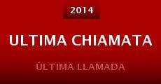 Película Ultima Chiamata