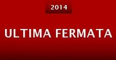 Ultima Fermata (2014) stream