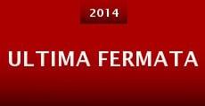 Ultima Fermata (2014)