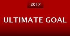 Película Ultimate Goal