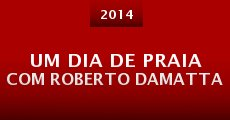 Película Um Dia de Praia com Roberto Damatta