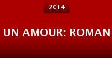 Un amour: Roman (2014) stream