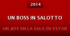 Un boss in salotto (2014) stream