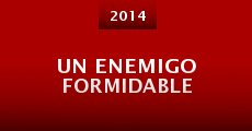 Un enemigo formidable (2014)