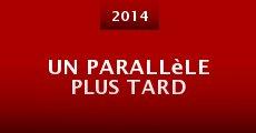 Un parallèle plus tard (2014)