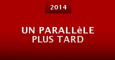 Un parallèle plus tard (2014) stream