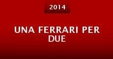 Una Ferrari per due (2014)