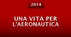 Una vita per l'Aeronautica (2014)