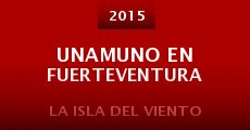 Unamuno en Fuerteventura (2015)