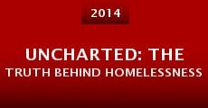 Película Uncharted: The Truth Behind Homelessness