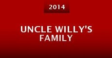 Película Uncle Willy's Family
