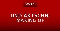 Und Äktschn: Making of (2014)