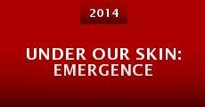 Under Our Skin: Emergence (2014) stream