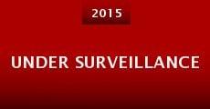Under Surveillance (2015) stream