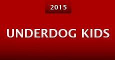 Película Underdog Kids