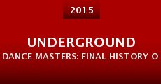 Underground Dance Masters: Final History of a Forgotten Era (2015)