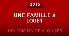 Une famille à louer (2015) stream