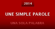Une simple parole (2014)