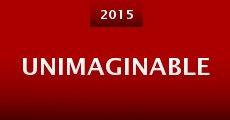 Unimaginable (2015) stream