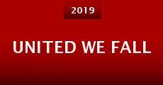 United We Fall (2015) stream