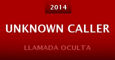 Unknown Caller (2014) stream