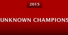 Unknown Champions (2015)