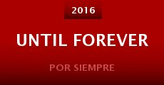 Película Until Forever