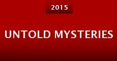 Untold Mysteries (2015)