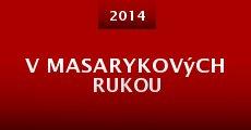 Película V Masarykových rukou