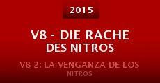V8 - Die Rache des Nitros (2015)
