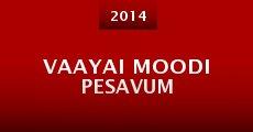 Película Vaayai Moodi Pesavum
