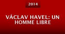 Película Václav Havel: un homme libre
