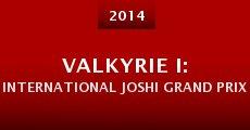Película VALKYRIE I: International Joshi Grand Prix