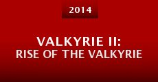 Película VALKYRIE II: Rise of the VALKYRIE