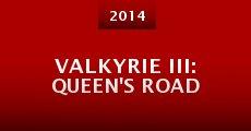 Película VALKYRIE III: Queen's Road