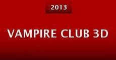 Película Vampire Club 3D