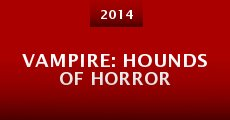 Vampire: Hounds of Horror (2014)