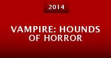 Vampire: Hounds of Horror (2014) stream
