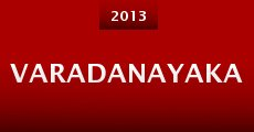 Varadanayaka (2013) stream