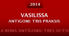 Película Vasilissa Antigoni: Tris Praksis