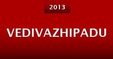 Película Vedivazhipadu