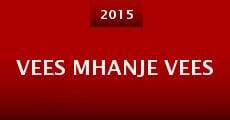Película Vees Mhanje Vees