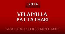 Película Velaiyilla Pattathari