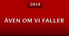 Även om vi faller (2014)