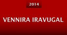 Vennira Iravugal (2014) stream